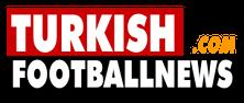 Turkish Football News